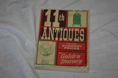 Warman's 11th Antiques and their Current Prices by Edwin G Warman 1972 Softcover