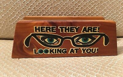 Vintage 1960s Cedar Wood Eye Glasses Holder HERE THEY ARE! LOOKING AT YOU Wisc.