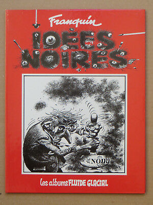 FRANQUIN IDEES NOIRES Tome 1  EO 1981  TBE