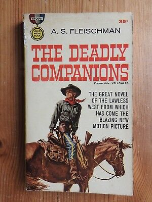 A S Fleischman - The Deadly Companions Gold Medal western US #s1096 PB (1961)