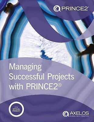 Managing Successful Projects with Prince2 by Nigel Bennett, Axelos DIGITAL FILE