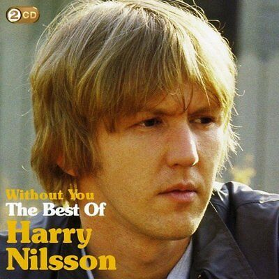 Harry Nilsson - Without You The Best Of Harry Nilsson [CD]