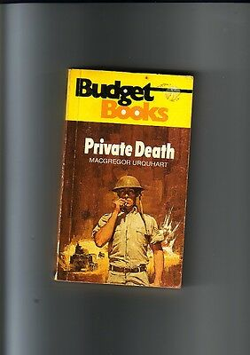 PRIVATE DEATH by MACGREGOR URQUHART - WWII - WORLD WAR II FICTION
