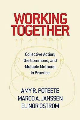 Working Together: Collective Action, the Commons, and Multiple Methods in Pracco