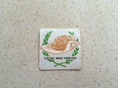 "Collectable drink coasters-""THOSE WHO SERVED"" Fair condition"