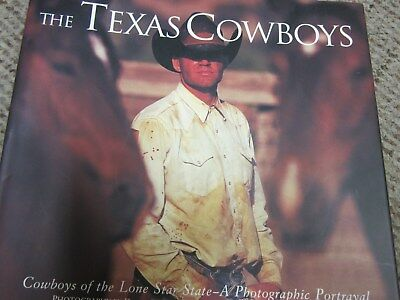The Texas Cowboys By Tom B. Saunders Photos By David R. Stoecklein