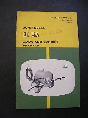 John Deere No 5A Lawn and Garden Sprayer Operators Manual