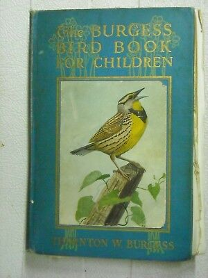 The Burgess Bird Book For Children 1St Edition 1919