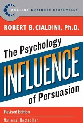 Influence: The Psychology of Persuasion by Robert B. Cialdini (Free Shipping)