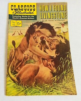 Classics Illustrated No 115 How I Found Livingstone by Dr Stanley 1967 Comic