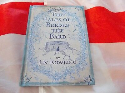 The Tales Of Beedle The Bard FIRST EDITION  J K Rowling HB 2008 harry potter..