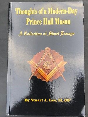 Thoughts of a Modern Day Prince Hall Mason by Stuart A. Lee II