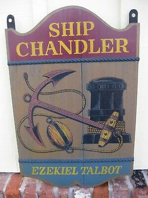 Vintage Wood Sign Ship Chandler by Ezekiel Talbot Beautiful!