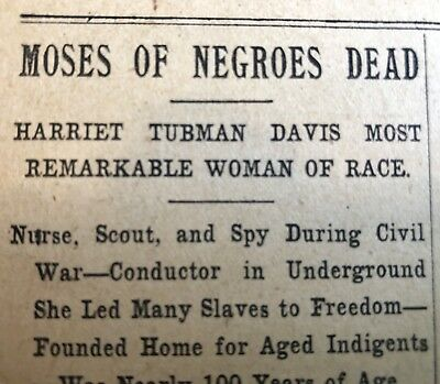 1913 newspaper NEGRO HERO + former SLAVE HARRIET TUBMAN DEAD Moses of her People