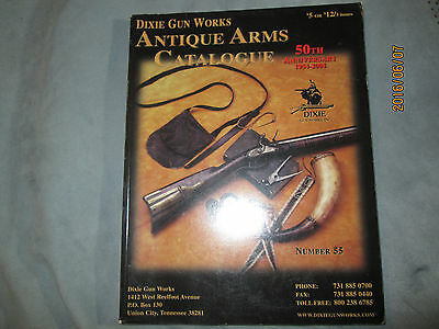 Dixie Gun Works Antique Arms Catalogue 55 & 56