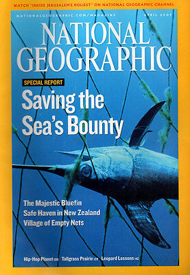 National Geographic Magazine Apr 2007--Saving The Sea's Bounty