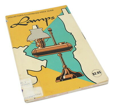 Collector's Illustrated Price Guide to Lamps 1977 Fully Illustrated