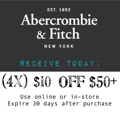 206c343034 Receive TODAY: (4x) Abercrombie Fitch Coupons $10 Off $50+ Exp 1Month A&F