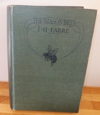 BK ~ THE MASON-BEES by J H Fabre vintage h/b 1914