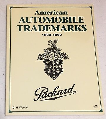 American Automobile Trademarks Book CH Wendel Packard Stutz Buick Bentley Auburn