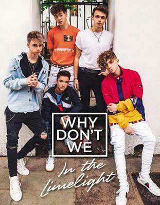 Why Don't We: In the Limelight by Why Don't We Hardcover Book Free Shipping!