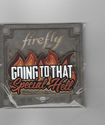 BADGE Going to that Special Hell enamelled sealed Firefly Serenity LootCrate #8