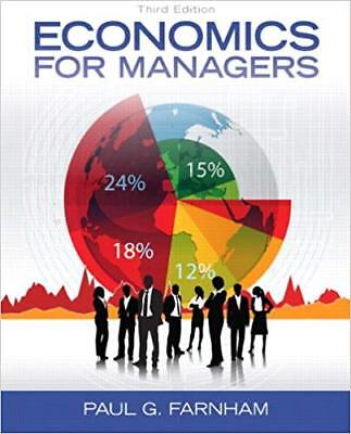 [PDF] [GLOBAL EDITION] Economics for Managers 3rd Edition by Paul G. Farnham