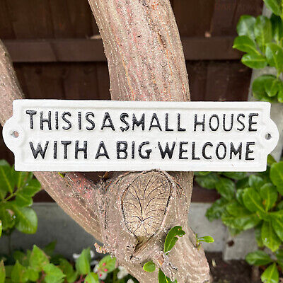 """White Cast Iron Metal Home Garden Wall Art Sign Plaque """"Small House Big Welcome"""""""