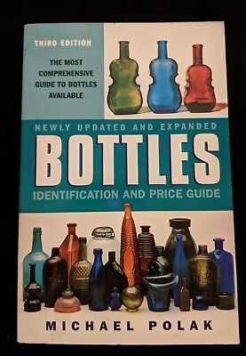 Harper Resource Book: Bottles : Identification and Price Guide by Michael Polak