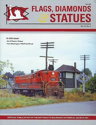FLAGS, DIAMONDS & STATUES, 2nd Qtr., 2018 Anthracite RRs Historical Society NEW