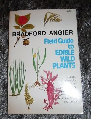 Field Guide to Edible Wild Plants by Bradford Angier -  WILD FOOD  CANADA & USA