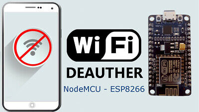 WiFi Deauther, SSID SPAM, & Ethical Hacking Tool - NodeMCU - Disconnect Devices