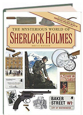 The Mysterious World of Sherlock Holmes by Bruce Wexler (Hardcover)