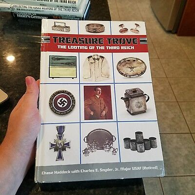 Treasure Trove The Looting of the Third Reich Signed by Haddock & Snyder