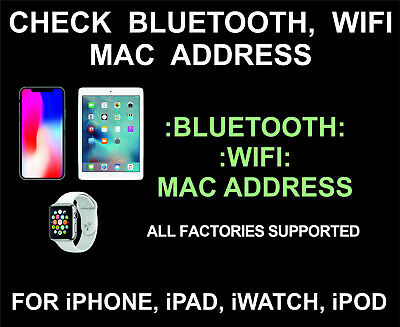 BLUETOOTH AND WIFI MAC address Check Service for iPhone, iPad, iPod,  iWatch, ALL