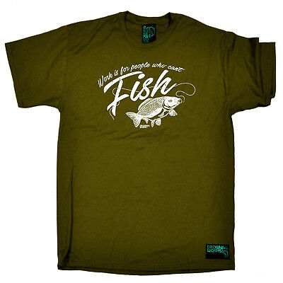 Fishing T-Shirt Funny Novelty Mens tee TShirt - Work Is For People Who Cant Fish
