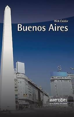 Buenos Aires (Innercities Cultural Guides), Nick Caistor, Used; Good Book