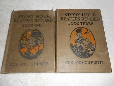 2 Antique  Childrens  Book Coe&Christie Story Hour Readers Book One -Book Three