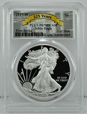 2017-W $1 Silver Eagle Proof Coin PCGS PR70DCAM - Special 225th Label 1 of 1000
