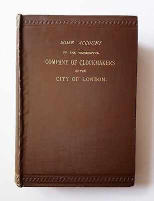Account Worshipful Company of Clockmakers City of London 1881 Clocks Horology