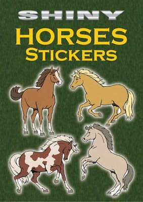 Dover Publications Shiny Horses Stickers 800759444458