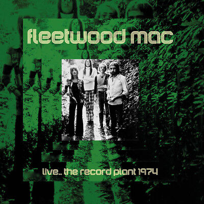 FLEETWOOD MAC - Live… The Record Plant 1974. New CD + Sealed. **NEW**