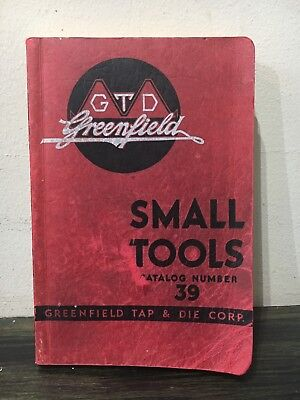 Greenfield Tap & Die Corp, Small Tools Catalog No 39, 1940