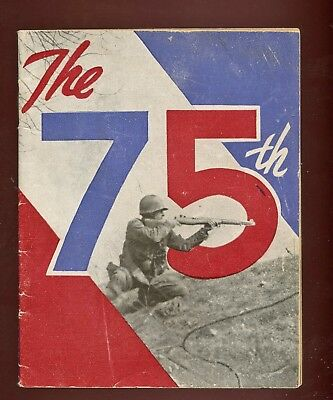 WWII WW2 75th Division Unit History Guide Book Infantry Battle of the Bulge