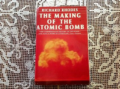 THE MAKING OF THE ATOMIC BOMB by Richard Rhodes HC/DJ 1986