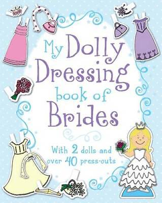 My Dolly Dressing Book of Brides, , New