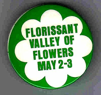 Florissant Valley of Flowers button
