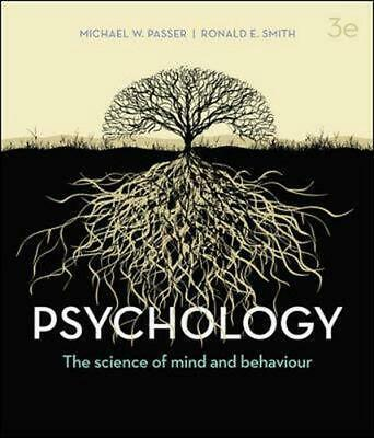 Psychology: The Science of Mind and Behaviour 3rd Edition by Michael W. Passer (
