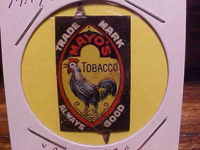 """vintage tin tobacco tag MAYO'S TOBACCO """"Rooster"""""""