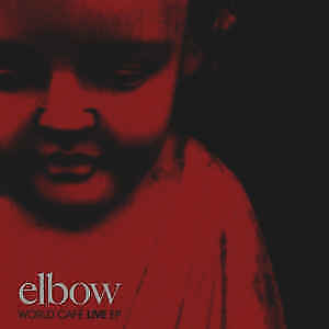 ELBOW WORLD CAFE LIVE  CD           cd 8